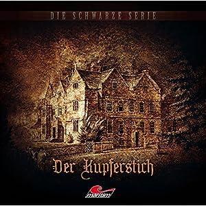 Der Kupferstich (Die schwarze Serie 9) Hörspiel