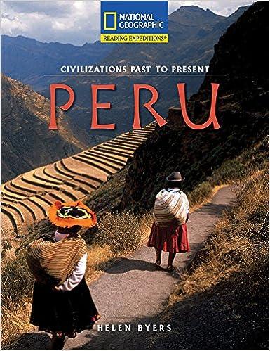 Peru Civilizations Past To Present 1st Edition