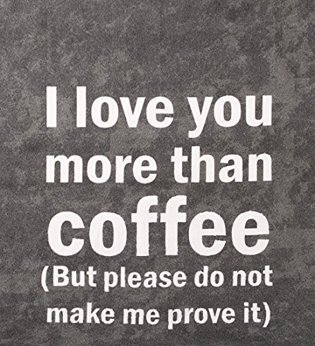 100% Cotton Extra Large Chalkboard Kitchen Towels, I Love You More Than Coffee - Soft and Absorbant - Fun Sayings - Made in India - Machine Washable - Unique Kitchen Accessories - 28'' Square