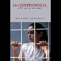 La codependencia,: ¿por qué no me ama?