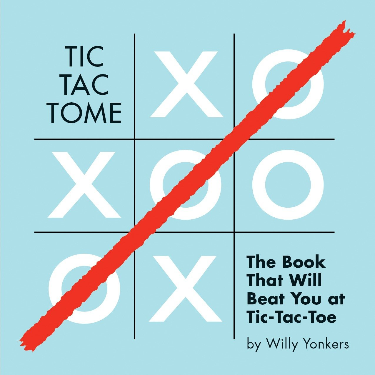 Read Online Tic Tac Tome: The Autonomous Tic Tac Toe Playing Book pdf epub