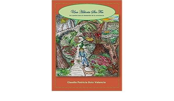 Amazon.com: Una Historia Sin Fin: Un camino para el ...