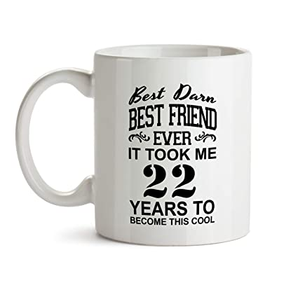 22nd Best Friend Birthday Gift Mug