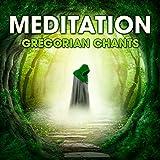 Meditation - Gregorian Chants