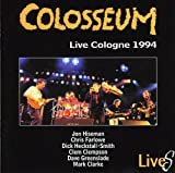 Live Cologne 1994 by Colosseum (2004-12-07)