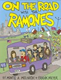 On the Road with the Ramones, Monte A. Melnick and Frank Meyer, 1860745148