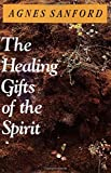 img - for The Healing Gifts of the Spirit book / textbook / text book