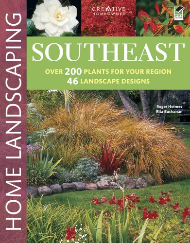 Read Online Southeast Home Landscaping, 3rd edition PDF