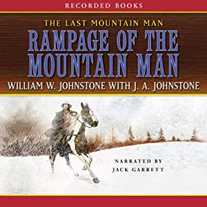 Rampage of the Mountain Man Audiobook