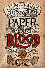 Paper & Blood: Book Two of the Ink & Sigi