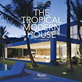 The Tropical Modern House