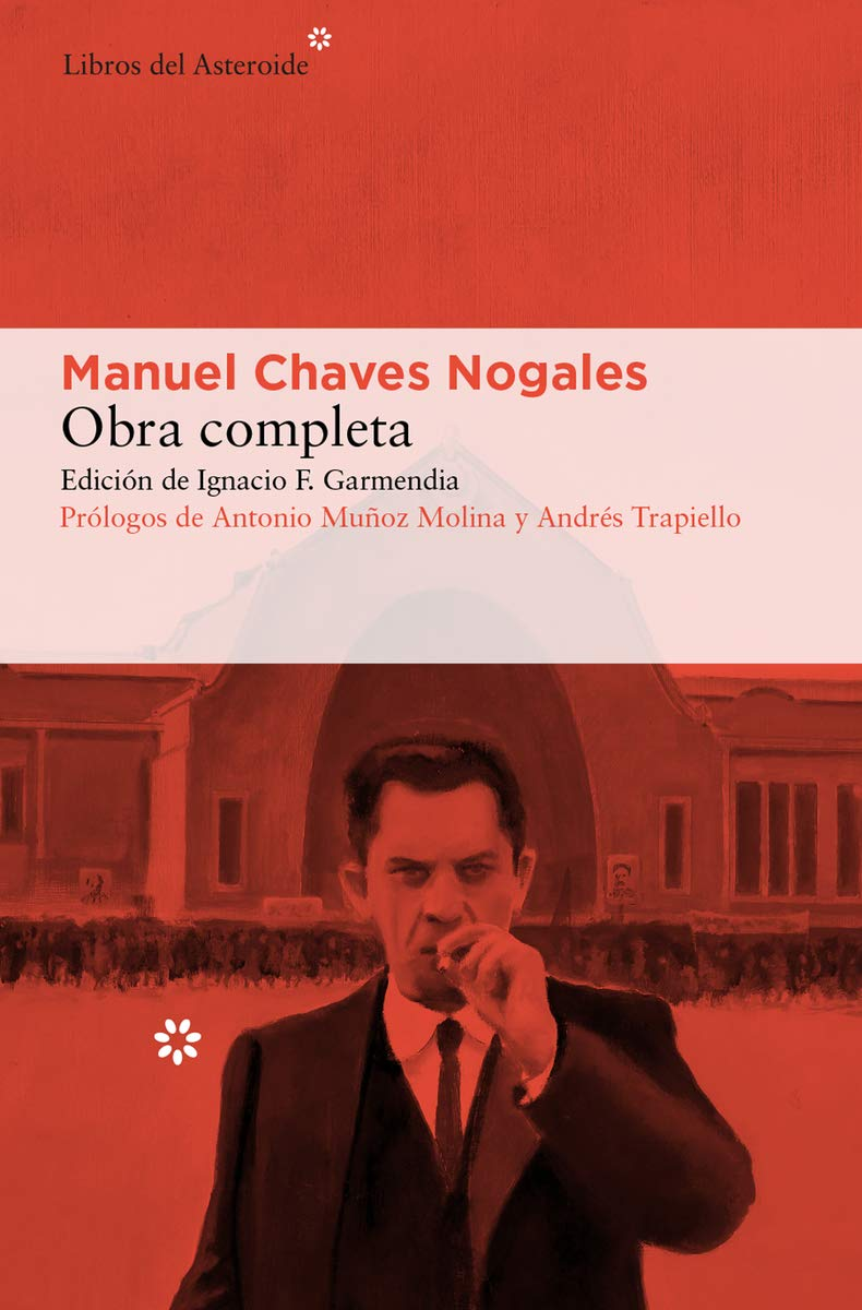 Obra completa de Manuel Chaves Nogales - Libros para regalar esta Navidad
