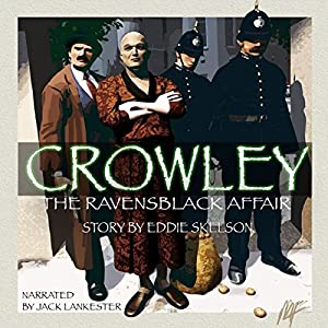 Crowley: The Ravensblack Affair, Book 1 Audiobook