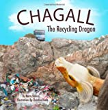 Chagall, the Recycling Dragon, Marty Strauss, 1493522507
