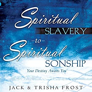 Spiritual Slavery to Spiritual Sonship Hörbuch