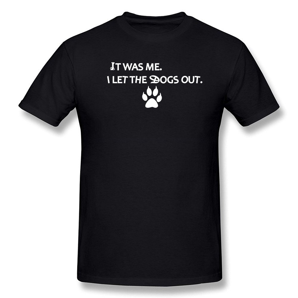 OKnown It was Me I Let The Dogs Out T Shirt Short Sleeves Cotton Tee Shirt