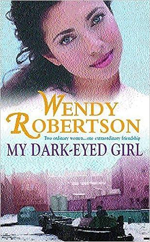 My Dark-Eyed Girl: An evocative saga of love and war