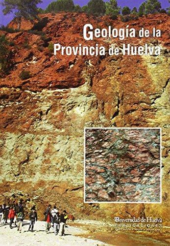 Descargar Libro GeologÍa De La Provincia De Huelva De Gabriel Ruiz Gabriel Ruiz De Almodóvar