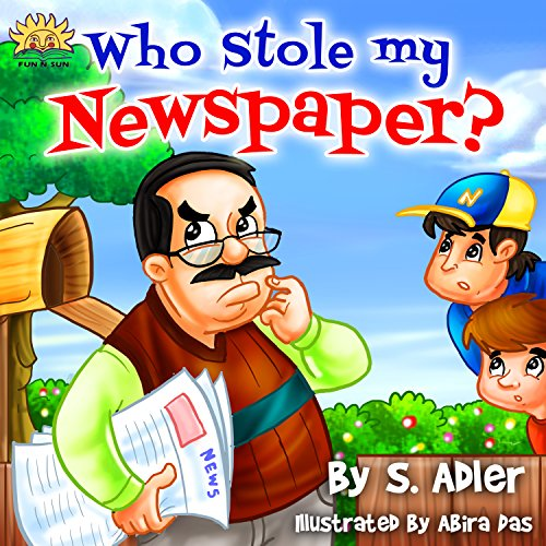 """""""WHO STOLE MY NEWSPAPER""""Childrens book Bedtime story,values Book,Poetry,Rhymes,Adventure & Fantasy,kid series,Free Stories Beginner reader(audio)Preschool ... story fiction books 1) (English Edition)"""