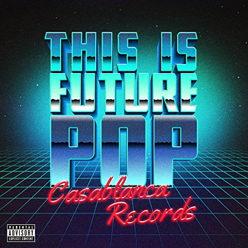 This Is Future Pop [Explicit]