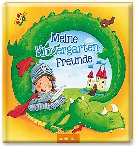 Meine Kindergarten-Freunde (Ritter) Gebundenes Buch – 20. März 2017 Sabine Kraushaar arsEdition B01M1YXIHI JUVENILE FICTION / General