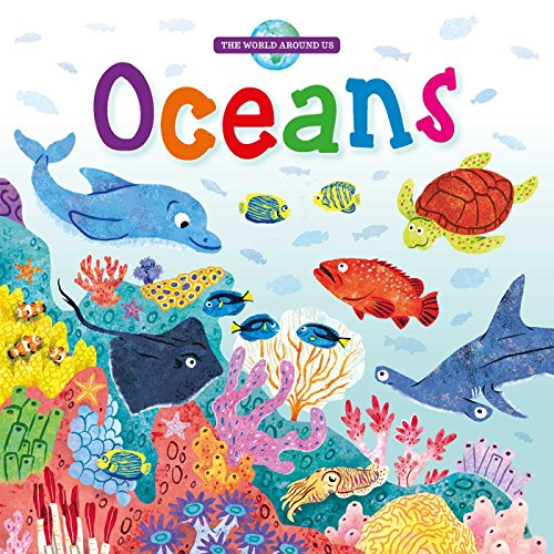 Oceans (The World Around Us)
