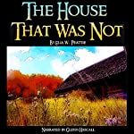 The House That Was Not | Elia W. Peattie