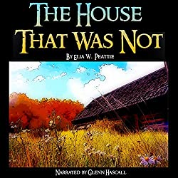 The House That Was Not