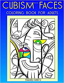 Cubism Faces - Coloring Book for Adults: Abstract Coloring Art Style ...