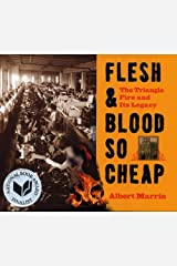 Flesh and Blood So Cheap: The Triangle Fire and Its Legacy Kindle Edition