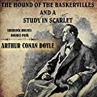The Hound of the Baskervilles and A Study in Scarlet: Sherlock Holmes Double-Pack Hörbuch von Arthur Conan Doyle Gesprochen von: Keith Higinbotham