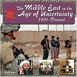 Descarga gratuita The Middle East In The Age Of Uncertainty, 1991-present PDF