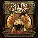Shades by Knights Of The Abyss (2008-06-24)