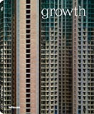img - for Growth: Prix Pictet 3 book / textbook / text book