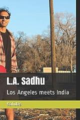 L.A. Sadhu: Los Angeles meets India Paperback