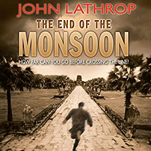 The End of the Monsoon Audiobook