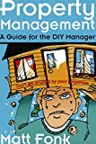 Property Management: A Guide for the DIY Manager