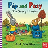 Pip and Posy: the Scary Monster, Nosy Crow, 0763672319