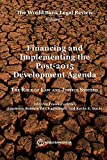 img - for The World Bank Legal Review, Volume 7 Financing and Implementing the Post-2015 Development Agenda: The Role of Law and Justice Systems (Law, Justice, and Development Series) book / textbook / text book