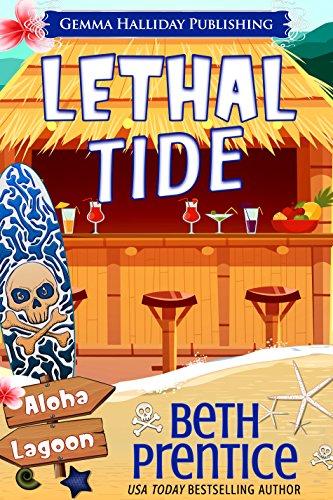 Lethal Tide: A Samantha Reynolds Aloha Lagoon Mystery (Aloha Lagoon Mysteries Book 10) by [Prentice, Beth]