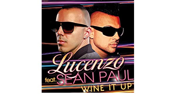 musica lucenzo wine it up