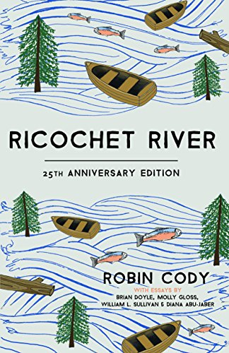 Ricochet River: 25th Anniversary Edition