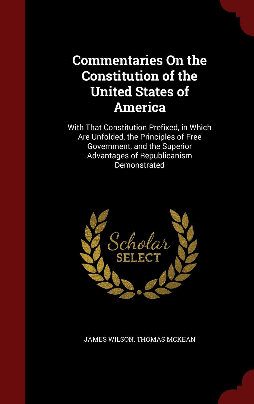 Commentaries on the Constitution of the United States (Legal Legends Series)