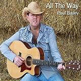 Paul Bailey -  Sweetheart