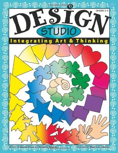 Design Studio: Integrating Art & Thinking, Grades 5-9