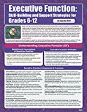 img - for Executive Function: Skill Building and Support Strategies, Grades 6-12 book / textbook / text book