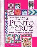 Manual practico de motivos de punto de cruz (Tiempo Libre) (Spanish Edition)