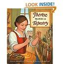 Thérèse Makes a Tapestry