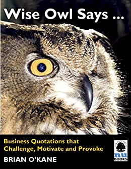 Amazon.com: Wise Owl Says ...: Business Quotations that ...