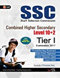Guide to SSC Combined Higher Secondary Level (10 + 2) Including Practice Paper 2017